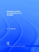 Stretched Verb Constructions in English