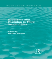 Problems and Planning in Third World Cit