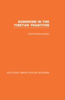 Buddhism in the Tibetan Tradition