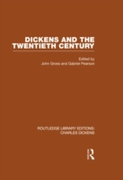 Dickens and the Twentieth Century (RLE D