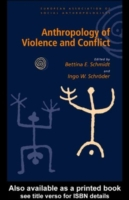 Anthropology of Violence and Conflict