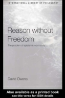 Reason Without Freedom
