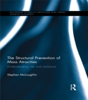 Structural Prevention of Mass Atrocities