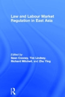 Law and Labour Market Regulation in East