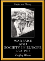 Warfare and Society in Europe, 1792- 191