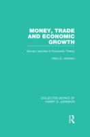 Money, Trade and Economic Growth (Collec