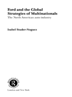 Ford and the Global Strategies of Multin