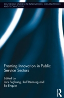 Framing Innovation in Public Service Sec