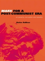 Marx for a Post-Communist Era