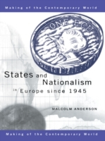 States and Nationalism in Europe since 1