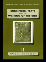 Cuneiform Texts and the Writing of Histo