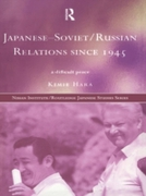 Japanese-Soviet/Russian Relations since