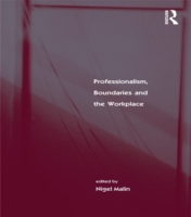 Professionalism, Boundaries and the Work