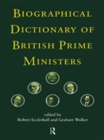 Biographical Dictionary of British Prime