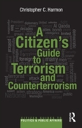 Citizen's Guide to Terrorism and Counter