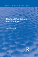 Bastard Feudalism and the Law (Routledge
