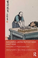 Imagining Japan in Post-war East Asia