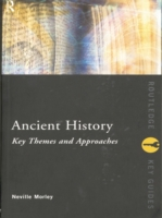 Ancient History: Key Themes and Approach