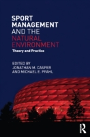 Sport Management and the Natural Environ