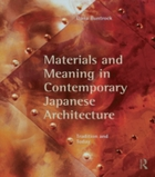 Materials and Meaning in Contemporary Ja