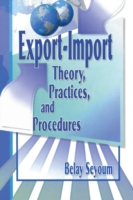 Export-Import Theory, Practices, and Pro