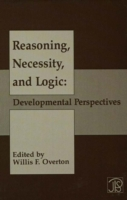 Reasoning, Necessity, and Logic