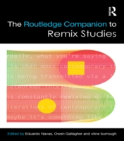 Routledge Companion to Remix Studies