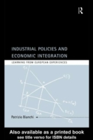 Industrial Policies and Economic Integra