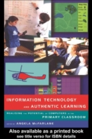 Information Technology and Authentic Lea