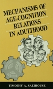 Mechanisms of Age-cognition Relations in