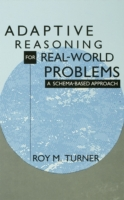 Adaptive Reasoning for Real-world Proble