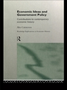 Economic Ideas and Government Policy