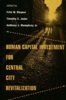 Human Capital Investment for Central Cit