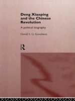 Deng Xiaoping and the Chinese Revolution