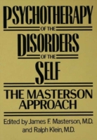 Psychotherapy of the Disorders of the Se