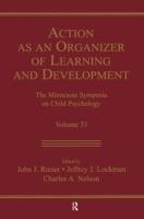 Action As An Organizer of Learning and D