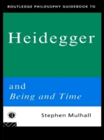 Routledge Philosophy GuideBook to Heideg