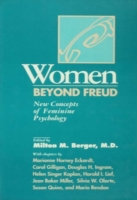 Women Beyond Freud: New Concepts Of Femi