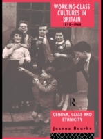 Working Class Cultures in Britain, 1890-