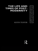 Life and Times of Post-Modernity