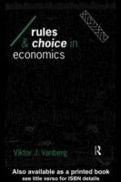 Rules and Choice in Economics