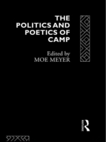 Politics and Poetics of Camp