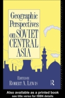 Geographic Perspectives on Soviet Centra