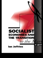 Socialist Economies and the Transition t