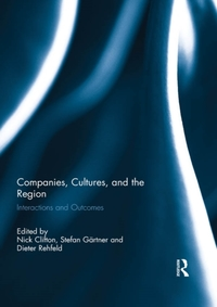 Companies, Cultures, and the Region