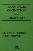 Language, Cognition, and Deafness
