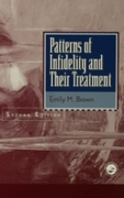 Patterns Of Infidelity And Their Treatme