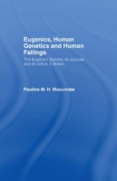 Eugenics, Human Genetics and Human Faili