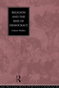 Religion and the Rise of Democracy