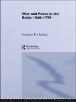 War and Peace in the Baltic, 1560-1790